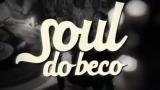 Soul do Beco  | Rio de Janeiro